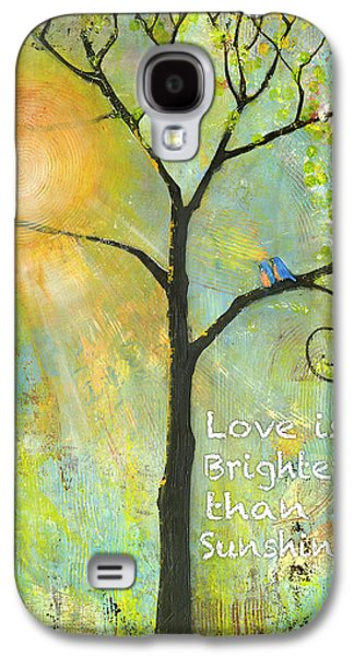 Uplifting  Galaxy S4 Cases - Love is Brighter than Sunshine Galaxy S4 Case by Blenda Studio