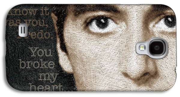 Francis Ford Coppola Galaxy S4 Cases - Al Pacino as Michael Corleone and Fredo Quote Galaxy S4 Case by Tony Rubino