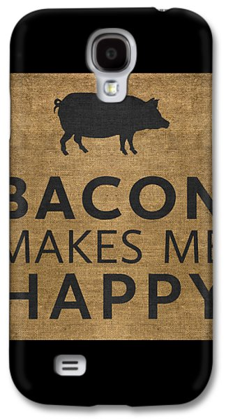 Bacon Makes Me Happy Galaxy S4 Case by Nancy Ingersoll