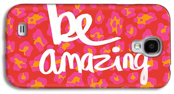 Amazing Galaxy S4 Cases - Be Amazing - pink leopard Galaxy S4 Case by Linda Woods