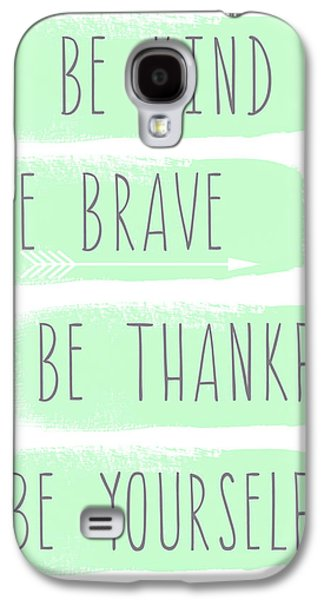 Motivation Galaxy S4 Cases - Be Yourself- mint and white inspirational art Galaxy S4 Case by Linda Woods
