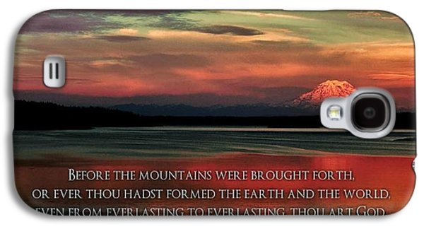 Bible Photographs Galaxy S4 Cases - Before the Mountains Galaxy S4 Case by Benjamin Yeager