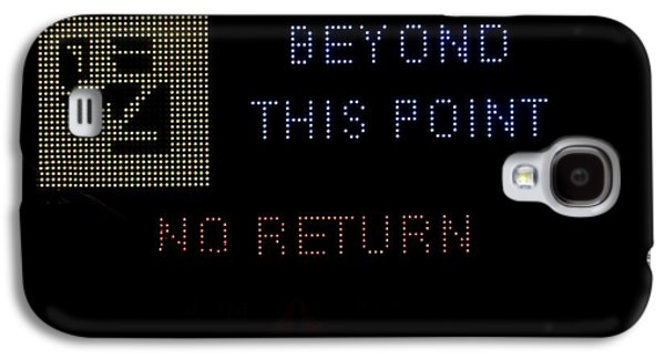 Police Traffic Control Galaxy S4 Cases - Beyond this point no return Galaxy S4 Case by Georgina Noronha