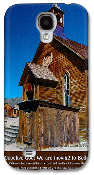 Mining Photos Galaxy S4 Cases - Bodie Ghost Town Church Galaxy S4 Case by Barbara Snyder