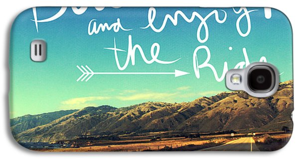 California Beach Art Galaxy S4 Cases - Buckle Up And Enjoy The Ride Galaxy S4 Case by Linda Woods