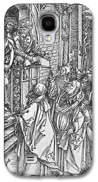 Religious Drawings Galaxy S4 Cases - Christ presented to the people Galaxy S4 Case by Albrecht Durer or Duerer