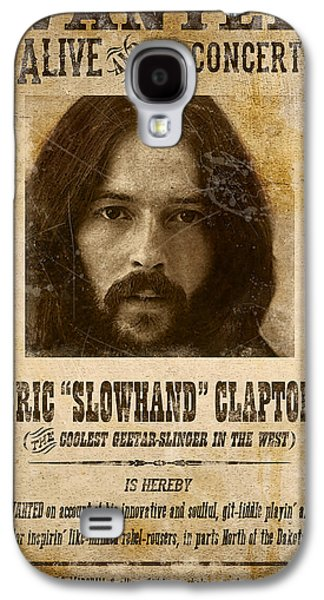 Eric Clapton Galaxy S4 Cases - Clapton Wanted Poster Galaxy S4 Case by Gary Bodnar