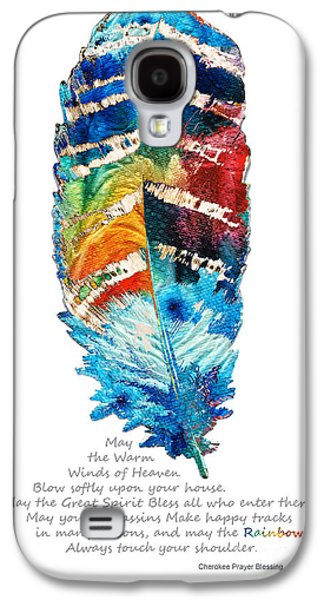 Sacred-wisdom Galaxy S4 Cases - Colorful Feather Art - Cherokee Blessing - By Sharon Cummings Galaxy S4 Case by Sharon Cummings