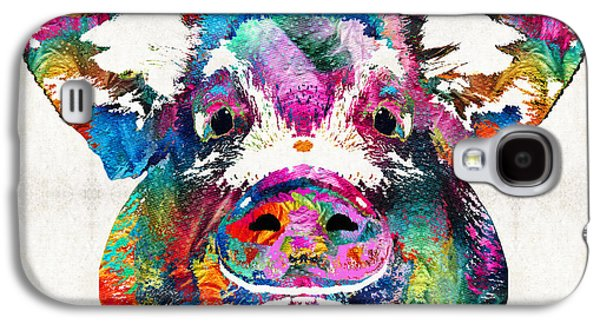 Colorful Pig Art - Squeal Appeal - By Sharon Cummings Galaxy S4 Case by Sharon Cummings