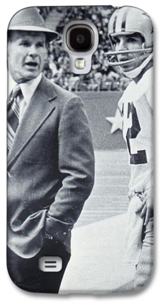 Pro Football Galaxy S4 Cases - Dallas Cowboys Coach Tom Landry and Quarterback #12 Roger Staubach Galaxy S4 Case by Donna Wilson