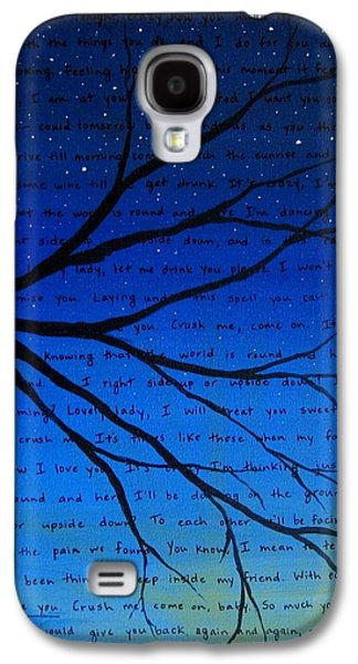 Wife Galaxy S4 Cases - Dave Matthews Band Crush Song Lyric Art Galaxy S4 Case by Michelle Eshleman
