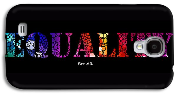 Lesbian Galaxy S4 Cases - Equality For All - Stone Rockd Art By Sharon Cummings Galaxy S4 Case by Sharon Cummings