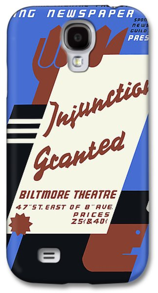 Warishellstore Mixed Media Galaxy S4 Cases - Federal Theatre Project Injunction Granted Galaxy S4 Case by War Is Hell Store