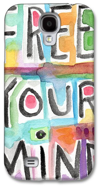 Free Your Mind- Colorful Word Painting Galaxy S4 Case by Linda Woods