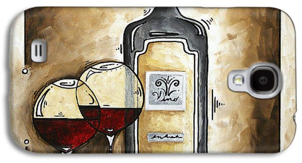 Red Wine Prints Galaxy S4 Cases - FRENCH BORDEAUX Original MADART Painting Galaxy S4 Case by Megan Duncanson