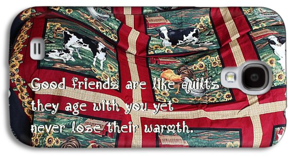 Block Quilts Tapestries - Textiles Galaxy S4 Cases - Good Friends Are Like Quilts Galaxy S4 Case by Barbara Griffin