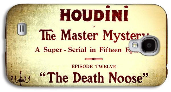 Magician Photographs Galaxy S4 Cases - Harry Houdini Master of Mystery - Episode 12 - The Death Noose Galaxy S4 Case by The  Vault - Jennifer Rondinelli Reilly