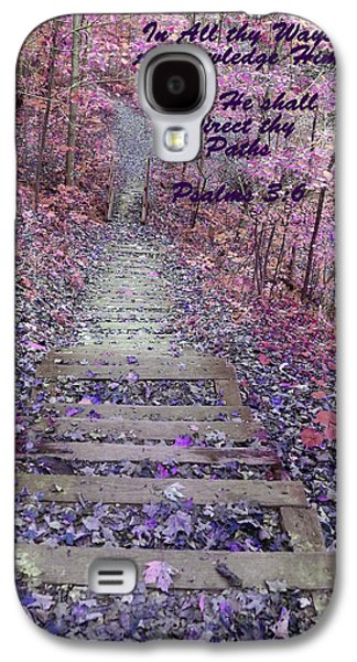 Base Path Galaxy S4 Cases - He Will Direct My Path Galaxy S4 Case by Lorna Rogers Photography