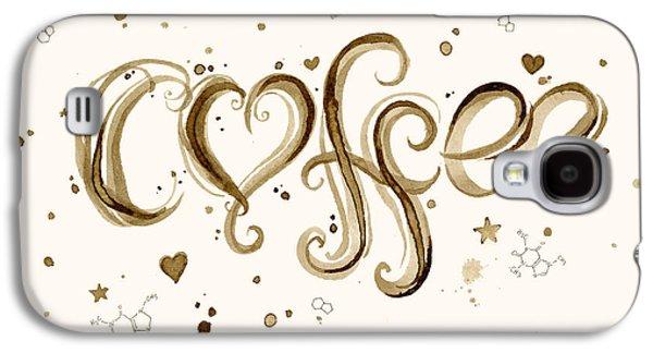 Brown Print Galaxy S4 Cases - I Love Coffee Galaxy S4 Case by Olga Shvartsur