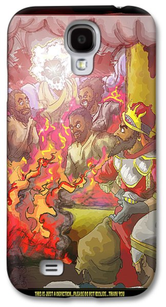 Book Of Daniel Galaxy S4 Cases - In the fire Shadrach Meshach and Abednego Galaxy S4 Case by Ronnell Williams