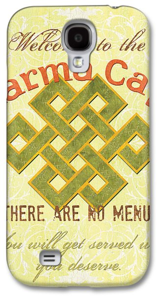 Text Galaxy S4 Cases - Karma Cafe Galaxy S4 Case by Debbie DeWitt