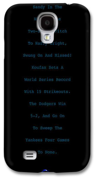 Baseball Uniform Galaxy S4 Cases - Koufax Dominates Yankees Galaxy S4 Case by Ron Regalado