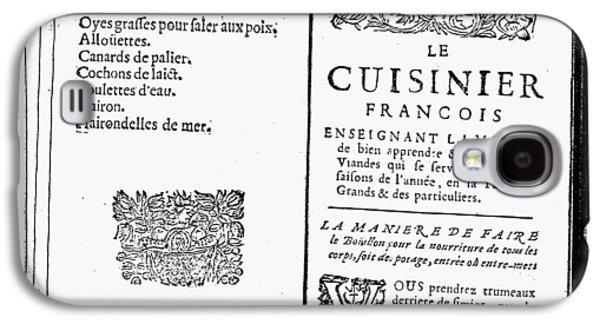 La Varenne Cookbook, 1686 Galaxy S4 Case by Granger