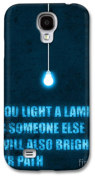 Typography Galaxy S4 Cases - Light a lamp Galaxy S4 Case by Budi Satria Kwan