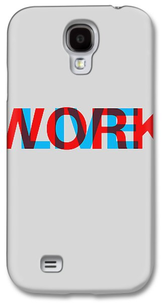 Collection Galaxy S4 Cases - Live Work Poster Galaxy S4 Case by Naxart Studio