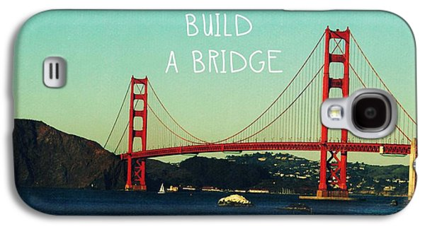 Architecture Mixed Media Galaxy S4 Cases - Love Can Build A Bridge- inspirational art Galaxy S4 Case by Linda Woods