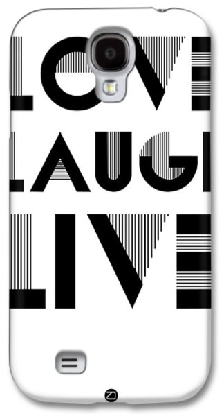 Laugh Galaxy S4 Cases - Love Laugh Live Poster 3 Galaxy S4 Case by Naxart Studio