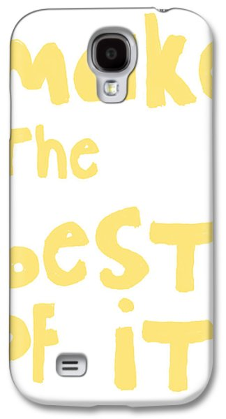 Thinking Galaxy S4 Cases - Make The Best Of It- Yellow and White Galaxy S4 Case by Linda Woods