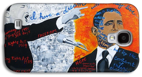 Barack Obama Galaxy S4 Cases - Martin Luther Kings Dream is Coming True Galaxy S4 Case by Artistic Indian Nurse
