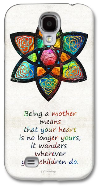 Affirmation Galaxy S4 Cases - Mother Mom Art - Wandering Heart - By Sharon Cummings Galaxy S4 Case by Sharon Cummings