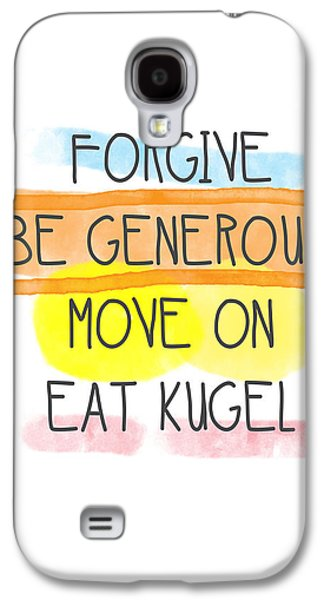 Signed Mixed Media Galaxy S4 Cases - Move On and Eat Kugel Galaxy S4 Case by Linda Woods