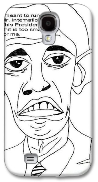 Barack Obama Drawings Galaxy S4 Cases - Mr. International Galaxy S4 Case by Donna Daugherty