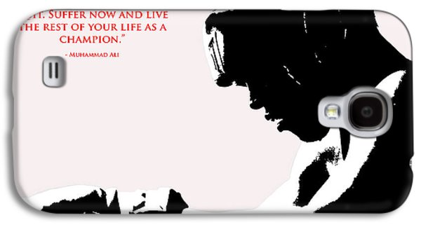 Olympic Gold Medalist Galaxy S4 Cases - Muhammad Ali Training Quote  2 Galaxy S4 Case by Brian Reaves