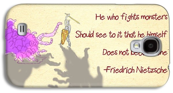 Fantasy Drawings Galaxy S4 Cases - Nietzsche Quote He Who Fights Monsters Galaxy S4 Case by