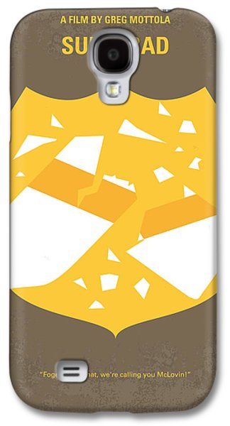 No315 My Superbad Minimal Movie Poster Galaxy S4 Case by Chungkong Art