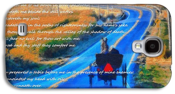 Psalm 23 Country Roads Galaxy S4 Case by Dan Sproul