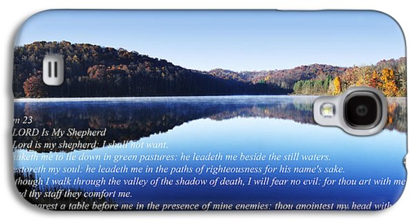 Bible Quotes Galaxy S4 Cases - Psalm 23 Galaxy S4 Case by Thomas R Fletcher