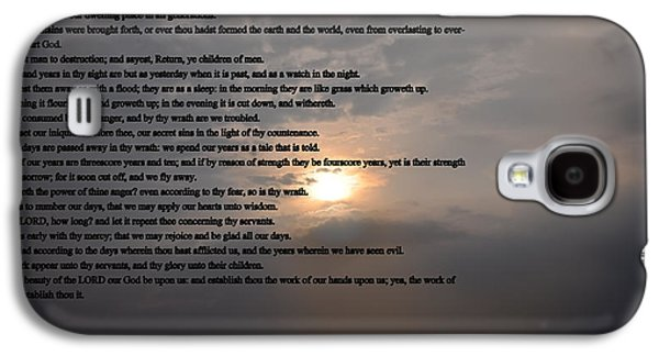 King James Galaxy S4 Cases - Psalm 90 Galaxy S4 Case by Bill Cannon