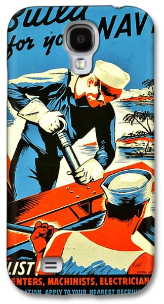 Recruiting Poster - Ww2 - Build Your Navy Galaxy S4 Case by Benjamin Yeager
