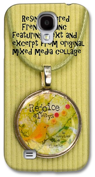 Bible Jewelry Galaxy S4 Cases - Rejoice Always Pendant Galaxy S4 Case by Carla Parris