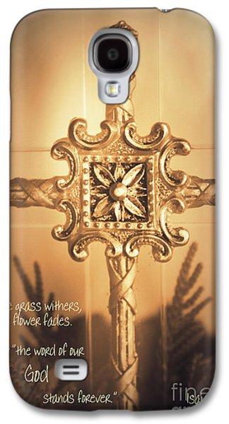 Religious Galaxy S4 Cases - Scripture Art - Isaiah 40 8 Galaxy S4 Case by Ella Kaye Dickey