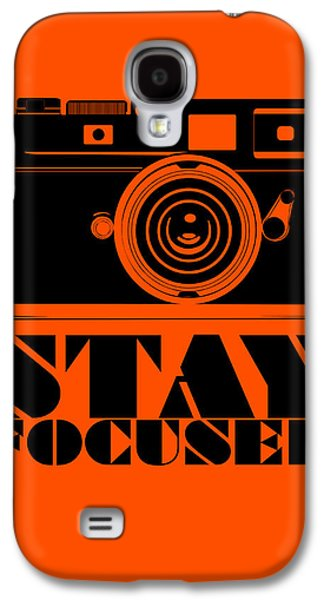 Motivational Galaxy S4 Cases - Stay Focused Poster Galaxy S4 Case by Naxart Studio