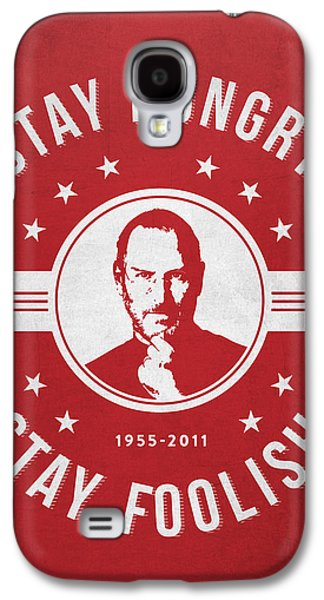 Inc Galaxy S4 Cases - Stay Hungry Stay Foolish - Red Galaxy S4 Case by Aged Pixel