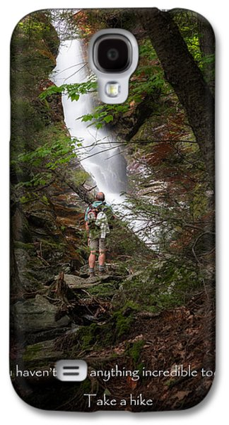 Take A Hike Galaxy S4 Case by Bill Wakeley