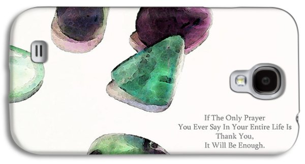 Affirmation Galaxy S4 Cases - Thank You - Gratitude Rocks By Sharon Cummings Galaxy S4 Case by Sharon Cummings