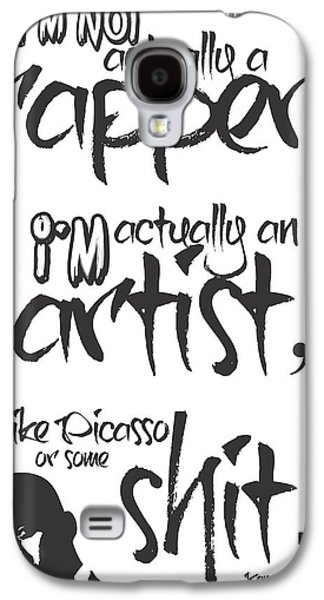 Kanye West Galaxy S4 Cases - Typography Quotes Print Poster Galaxy S4 Case by Lab No 4 - The Quotography Department